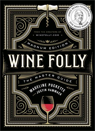Wine Folly: Magnum Edition: The Master Guide Hardcover – Illustrated